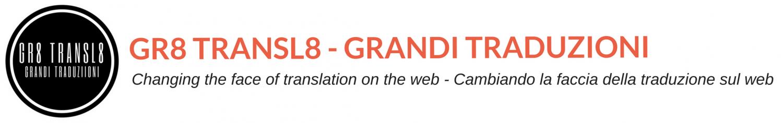 Gr8 Transl8 – Grandi Traduzioni